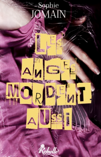 http://www.sophiejomain.com/upload/_mythumbs/images/livres/200_0/les-anges-mordent-aussi.png